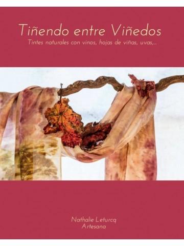 Tiñendo entre viñedos. Libro Digital - Vinotinte